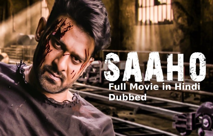 sahoo full movie in hindi dubbed download 720p