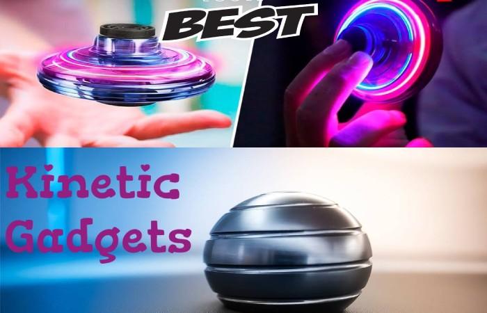 kinetic gadgets