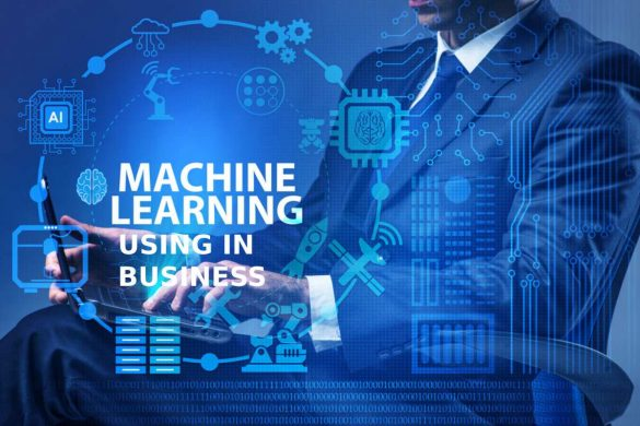 machine learning using in business